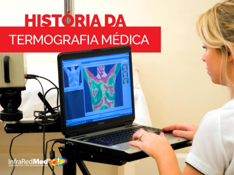 A História da Termografia Médica | InfraRedMed